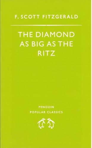 the diamonds as big as te The diamond as big as the ritz: complete text with integrated study guide from shmoop kindle edition.