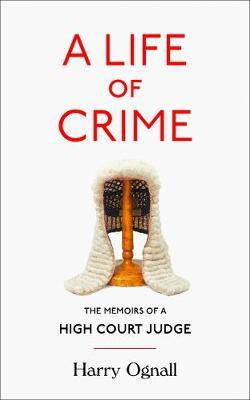 Image for A Life of Crime - The Memoirs of a High Court Judge from emkaSi