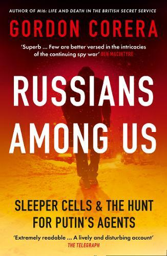 Image for Russians Among Us - Sleeper Cells & the Hunt for Putin's Agents from emkaSi