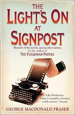 Image for The Light's On At Signpost - Memoirs of the Movies, Among Other Matters from emkaSi