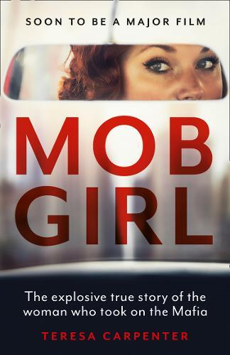 Image for Mob Girl - The Explosive True Story of the Woman Who Took on the Mafia from emkaSi