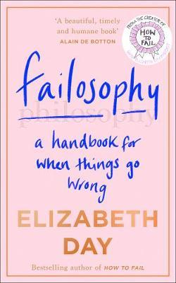 Image for Failosophy - A Handbook for When Things Go Wrong from emkaSi