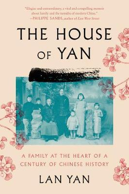 Image for The House of Yan - A Family at the Heart of a Century in Chinese History from emkaSi
