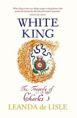 Image for White King - The tragedy of Charles I from emkaSi
