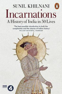 Image for Incarnations: A History of India in 50 Lives from emkaSi