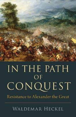 Image for In the Path of Conquest - Resistance to Alexander the Great from emkaSi