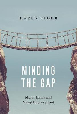 Image for Minding the Gap - Moral Ideals and Moral Improvement from emkaSi