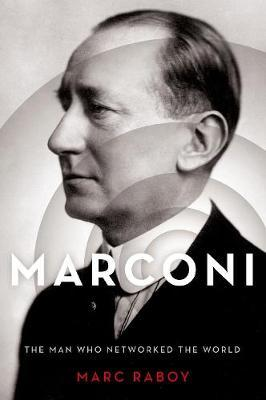 Image for Marconi - The Man Who Networked the World from emkaSi