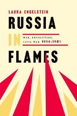 Image for Russia in Flames - War, Revolution, Civil War, 1914 - 1921 from emkaSi