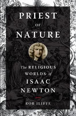 Image for Priest of Nature - The Religious Worlds of Isaac Newton from emkaSi