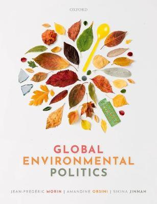 Image for Global Environmental Politics - Understanding the Governance of the Earth from emkaSi