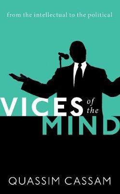 Image for Vices of the Mind - From the Intellectual to the Political from emkaSi