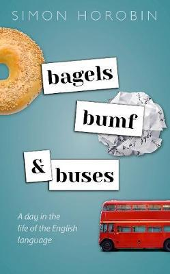 Image for Bagels, Bumf, and Buses - A Day in the Life of the English Language from emkaSi