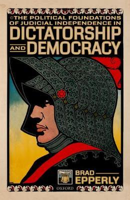 Image for The Political Foundations of Judicial Independence in Dictatorship and Democracy from emkaSi