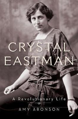 Image for Crystal Eastman - A Revolutionary Life from emkaSi