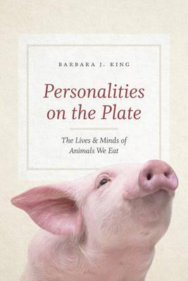 Image for Personalities on the Plate: The Lives and Minds of Animals We Eat from emkaSi