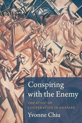 Image for Conspiring with the Enemy - The Ethic of Cooperation in Warfare from emkaSi