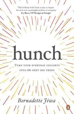Image for Hunch: Turn Your Everyday Insights into the Next Big Thing from emkaSi
