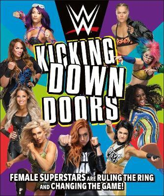 Image for WWE Kicking Down Doors - Female Superstars Are Ruling the Ring and Changing the Game! from emkaSi