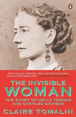 Image for The Invisible Woman: The Story of Nelly Ternan and Charles Dickens from emkaSi