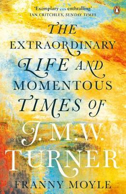 Image for Turner: The Extraordinary Life and Momentous Times of J. M. W. Turner from emkaSi