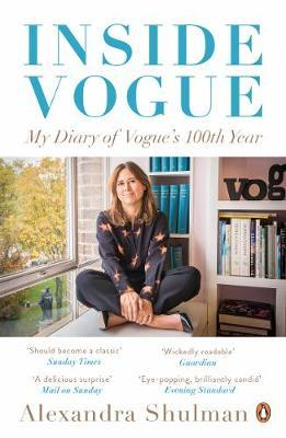 Image for Inside Vogue: My Diary Of Vogue's 100th Year from emkaSi