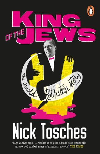 Image for King of the Jews - The Arnold Rothstein Story from emkaSi