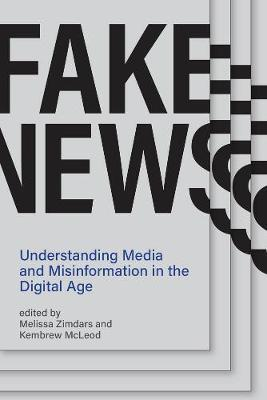 Image for Fake News - Understanding Media and Misinformation in the Digital Age from emkaSi