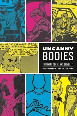 Image for Uncanny Bodies - Superhero Comics and Disability from emkaSi