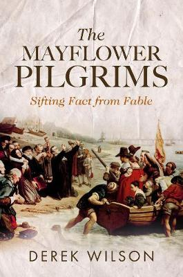 Image for The Mayflower Pilgrims - Sifting Fact from Fable from emkaSi