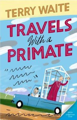 Image for Travels with a Primate - Around the World with Archbishop Robert Runcie from emkaSi