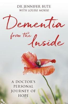 Image for Dementia from the Inside - A Doctor's Personal Journey of Hope from emkaSi