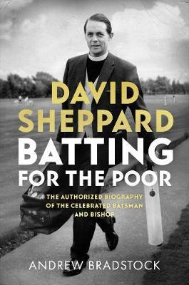 Image for Batting for the Poor: The Authorized Biography of David Sheppard from emkaSi