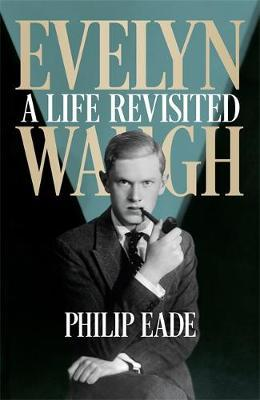 Image for Evelyn Waugh: A Life Revisited from emkaSi