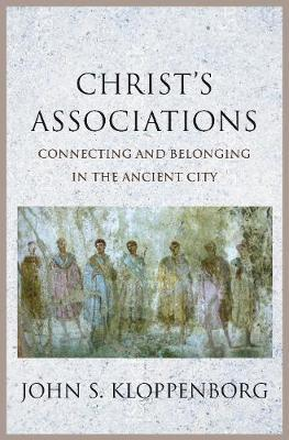 Image for Christ's Associations - Connecting and Belonging in the Ancient City from emkaSi