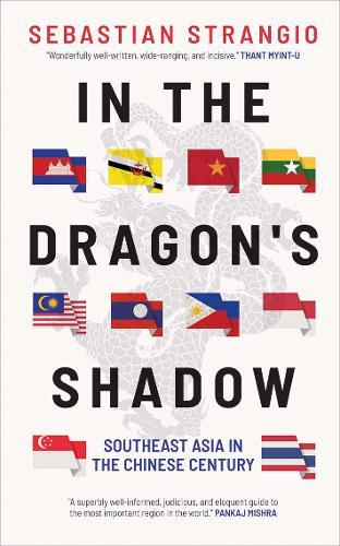 Image for In the Dragon's Shadow - Southeast Asia in the Chinese Century from emkaSi