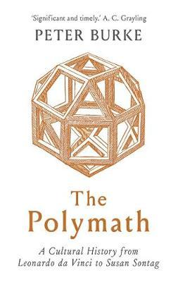 Image for The Polymath - A Cultural History from Leonardo da Vinci to Susan Sontag from emkaSi