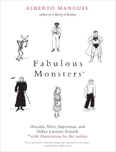 Image for Fabulous Monsters - Dracula, Alice, Superman, and Other Literary Friends from emkaSi