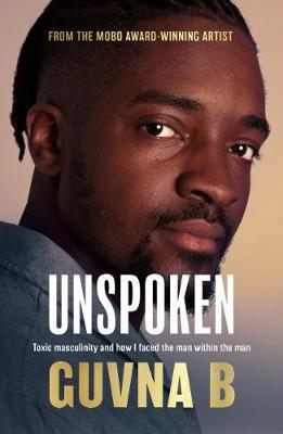 Image for Unspoken - Toxic Masculinity and How I Faced the Man Within the Man from emkaSi