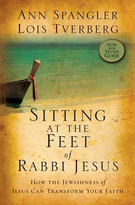 Image for Sitting at the Feet of Rabbi Jesus: How the Jewishness of Jesus Can Transform Your Faith from emkaSi