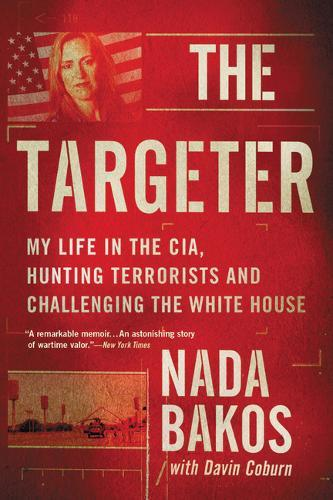 Image for The Targeter - My Life in the CIA, Hunting Terrorists and Challenging the White House from emkaSi