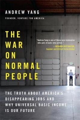 Image for The War on Normal People - The Truth About America's Disappearing Jobs and Why Universal Basic Income Is Our Future from emkaSi