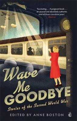 Image for Wave Me Goodbye - Stories of the Second World War from emkaSi