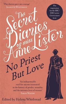 Image for The Secret Diaries of Miss Anne Lister - Vol.2 - No Priest But Love from emkaSi