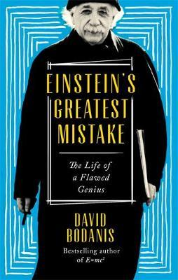 Image for Einstein's Greatest Mistake: The Life of a Flawed Genius from emkaSi