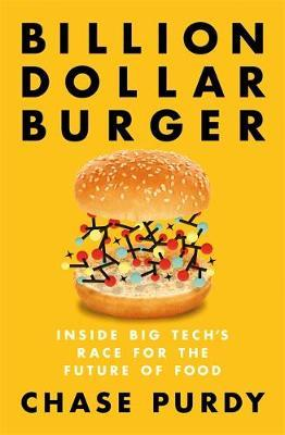 Image for Billion Dollar Burger - Inside Big Tech's Race for the Future of Food from emkaSi