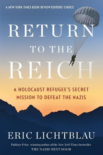 Image for Return to the Reich: A Holocaust Refugee's Secret Mission to Defeat the Nazis from emkaSi