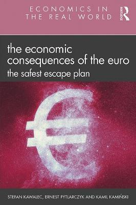 Image for The Economic Consequences of the Euro - The Safest Escape Plan from emkaSi