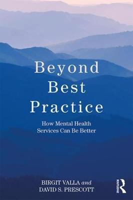 Image for Beyond Best Practice - How Mental Health Services Can Be Better from emkaSi
