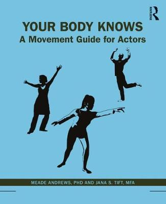 Image for Your Body Knows - A Movement Guide for Actors from emkaSi